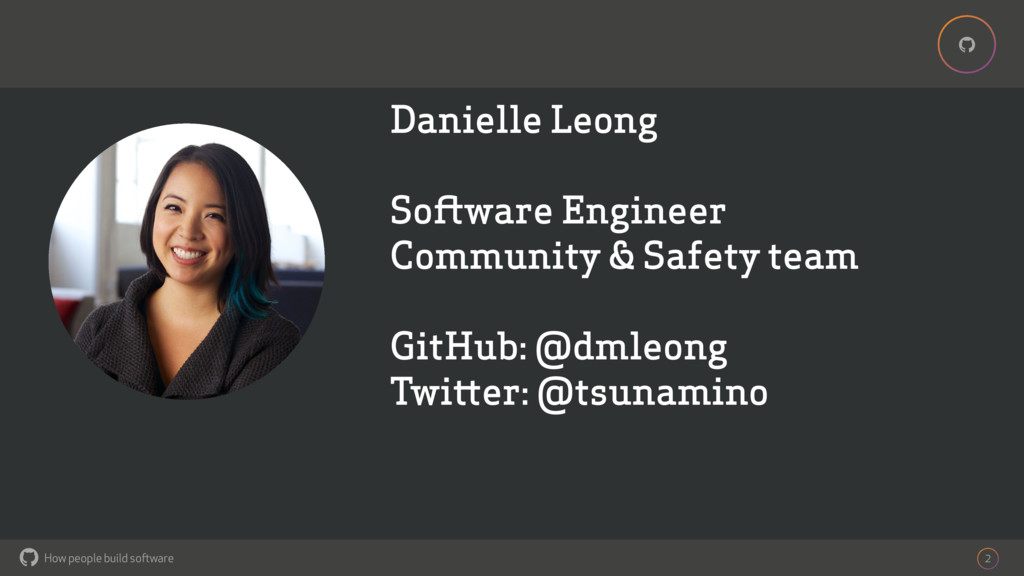 How people build software ! ! Danielle Leong So...