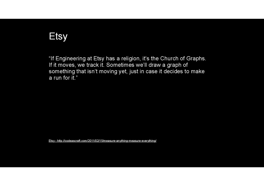 "Etsy ""If Engineering at Etsy has a religion, it..."