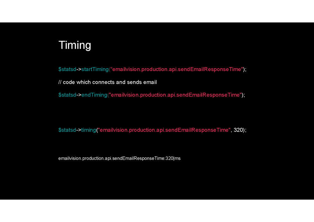 "Timing $statsd->startTiming(""emailvision.produc..."