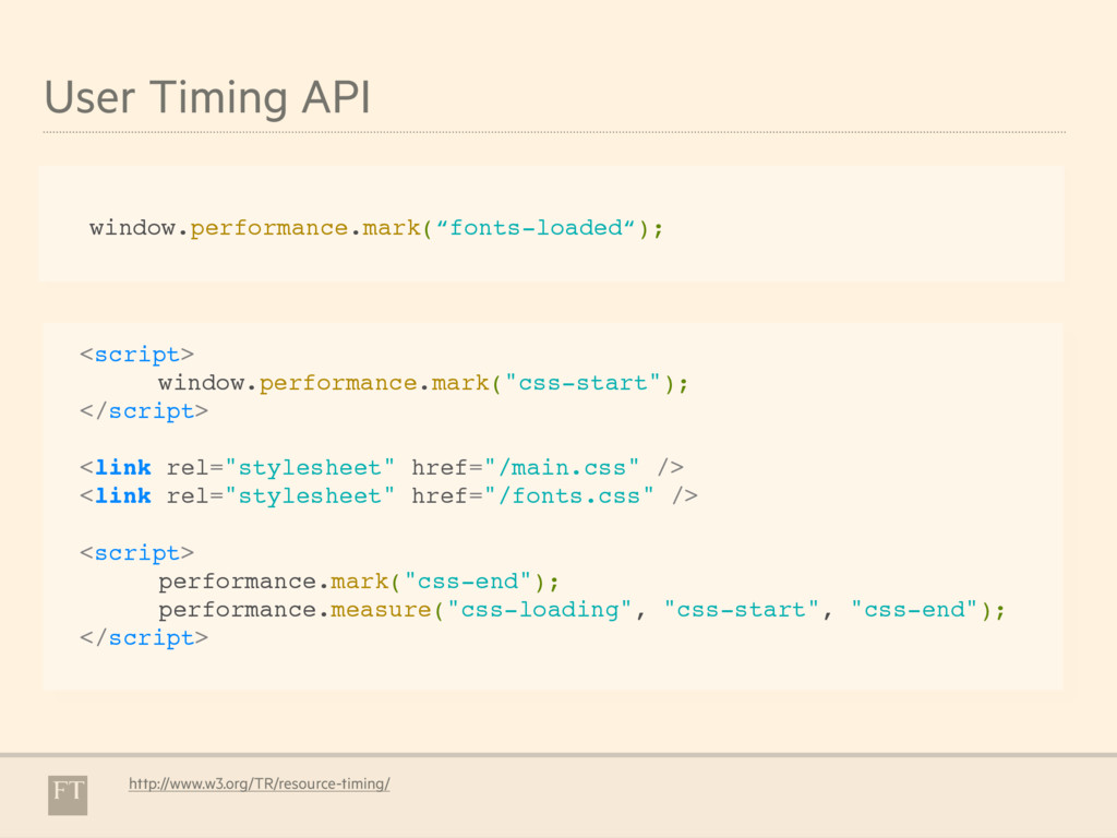 User Timing API http://www.w3.org/TR/resource-t...