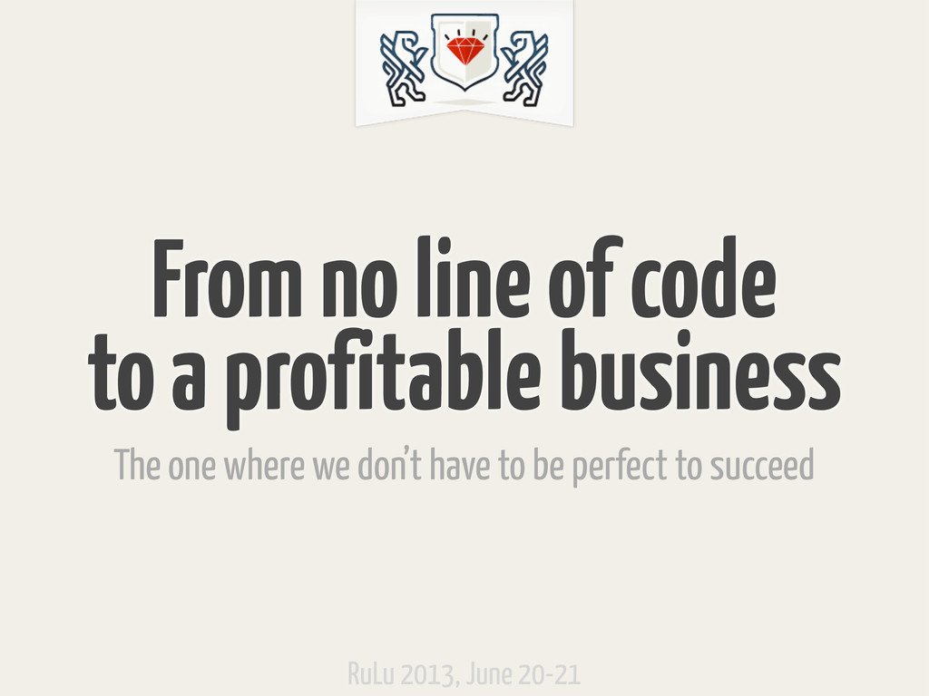 From no line of code to a profitable business T...