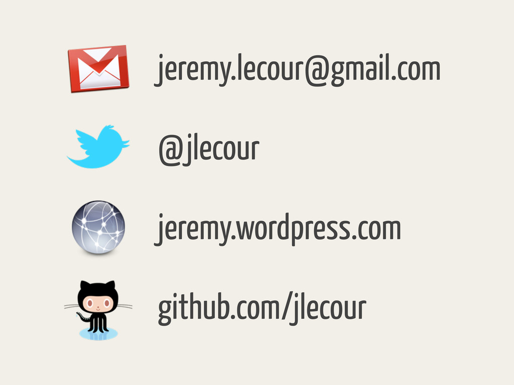 jeremy.lecour@gmail.com @jlecour jeremy.wordpre...