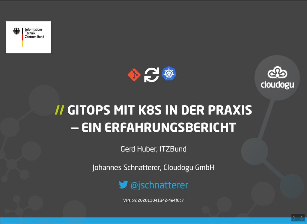 / // GITOPS MIT K8S IN DER PRAXIS — EIN ERFAHRU...