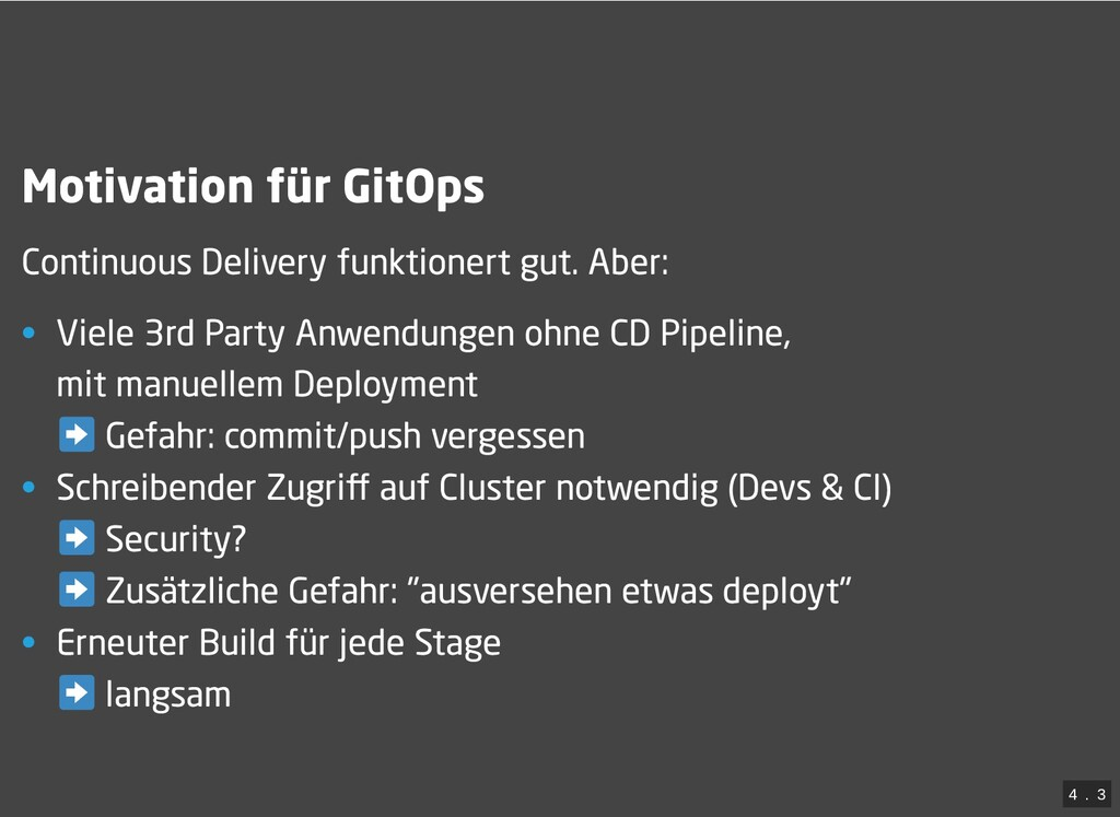 / Motivation für GitOps Continuous Delivery fun...