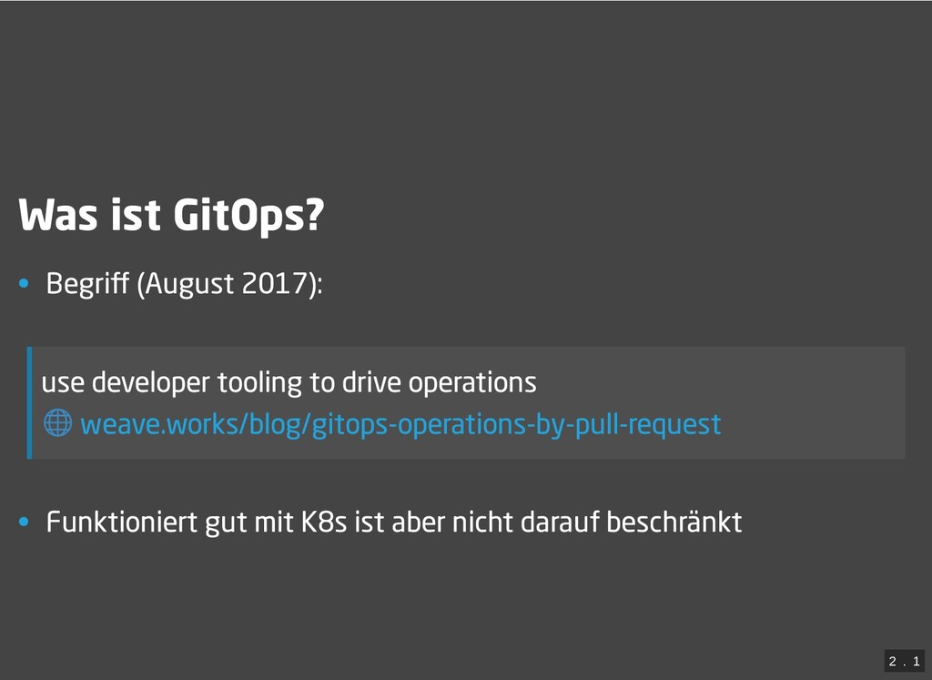 / Was ist GitOps? • Begriff (August 2017): use d...