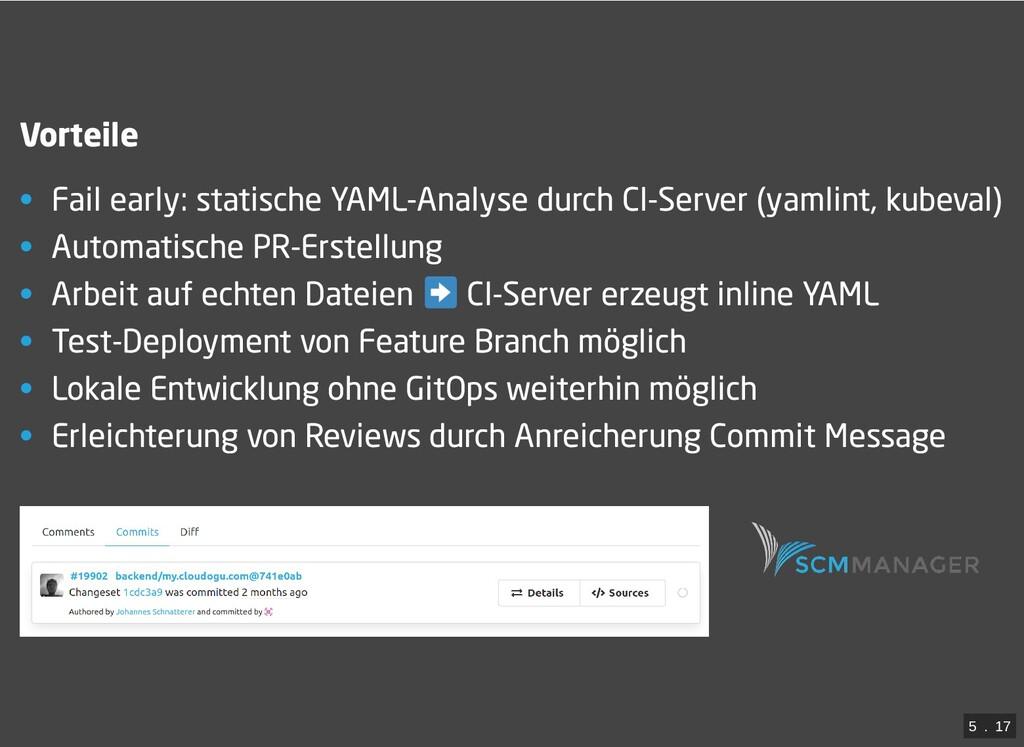 / Vorteile • Fail early: statische YAML-Analyse...
