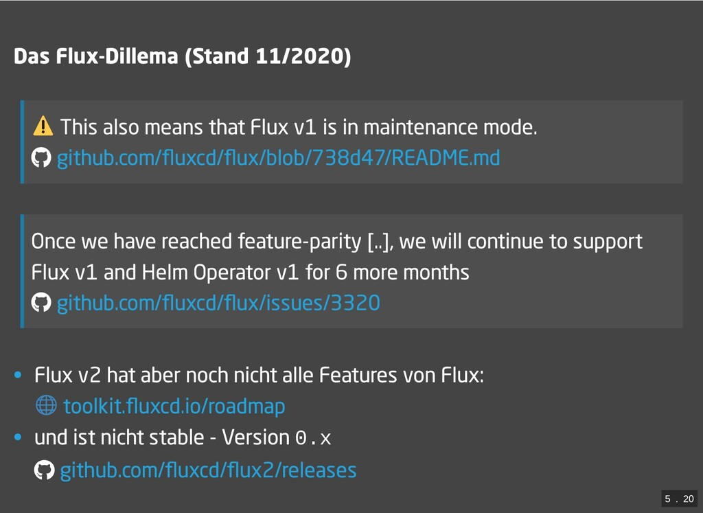 / Das Flux-Dillema (Stand 11/2020) This also me...