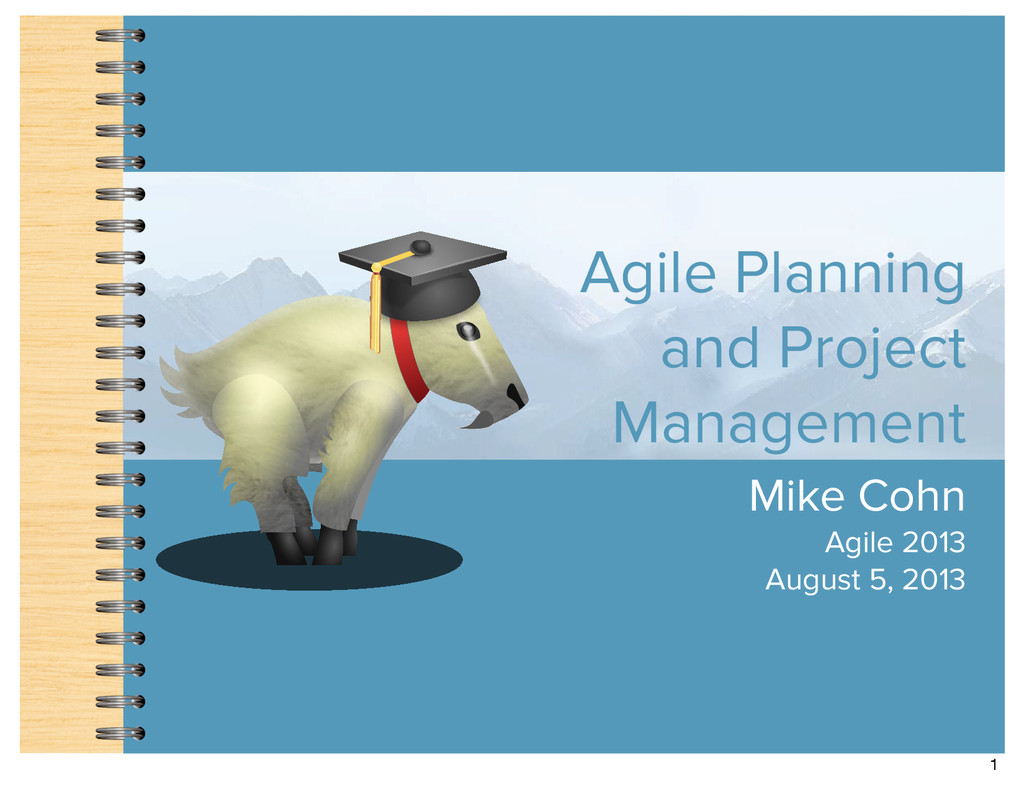 Agile Planning and Project Management Mike Cohn...