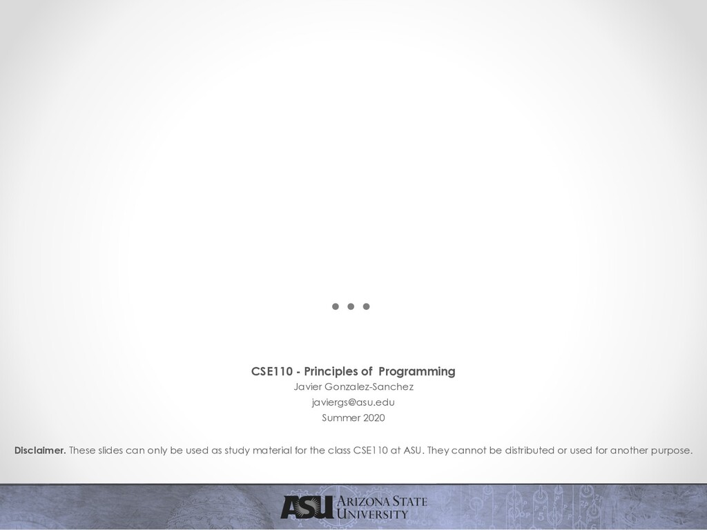 CSE110 - Principles of Programming Javier Gonza...
