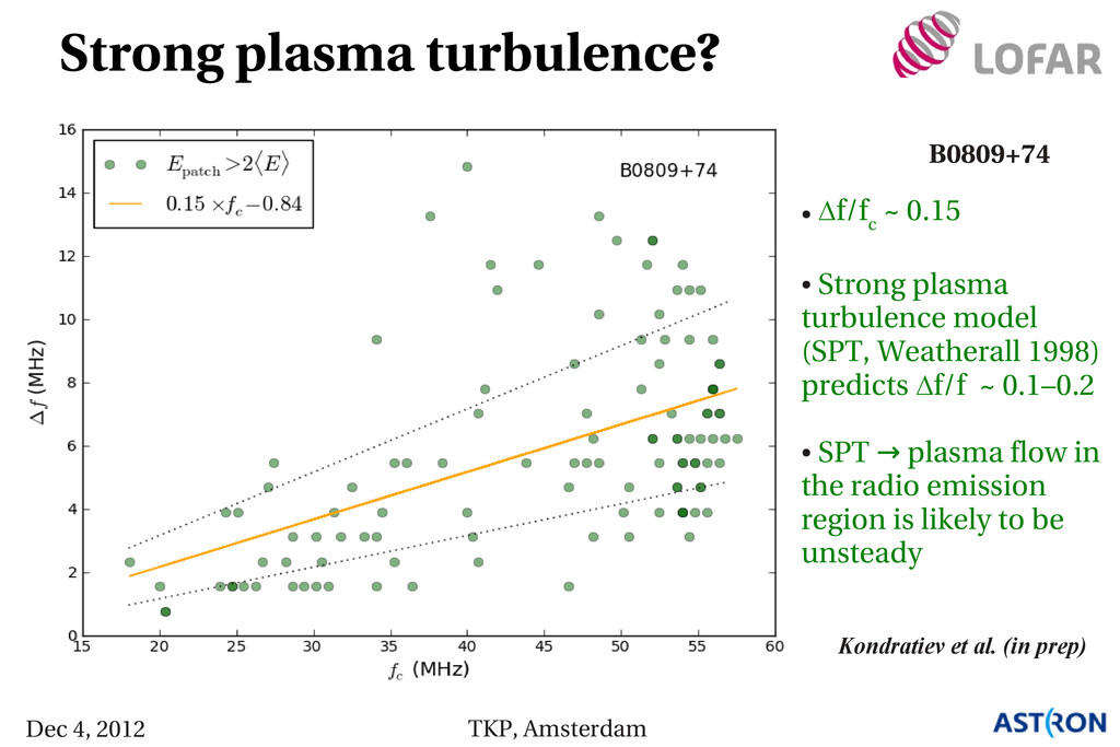 Kondratiev et al. (in prep) Strong plasma turbu...