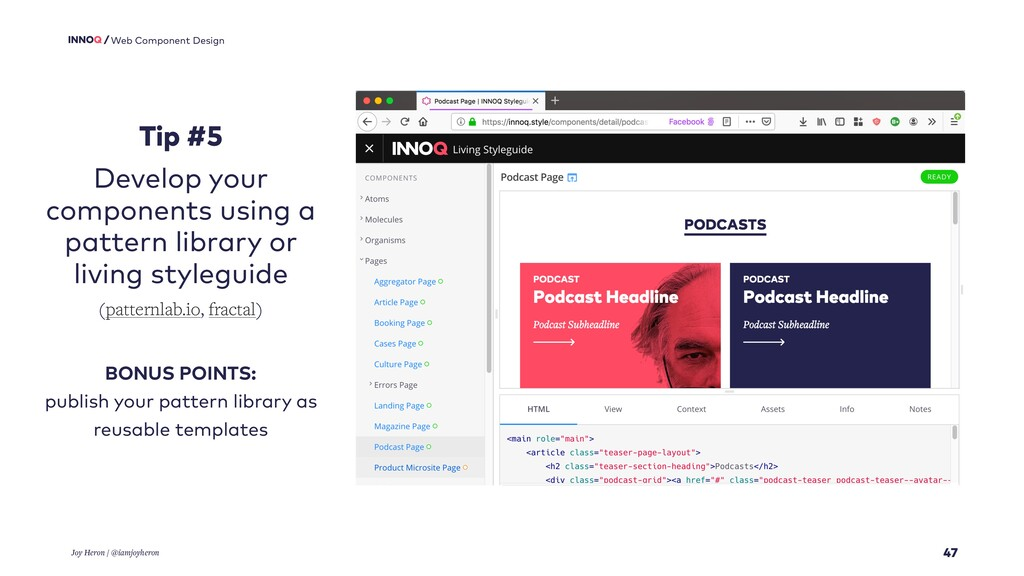 47 Web Component Design Joy Heron / @iamjoyhero...