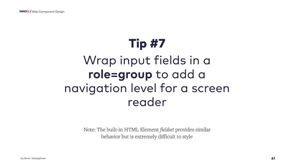 61 Web Component Design Tip #7 Wrap input field...