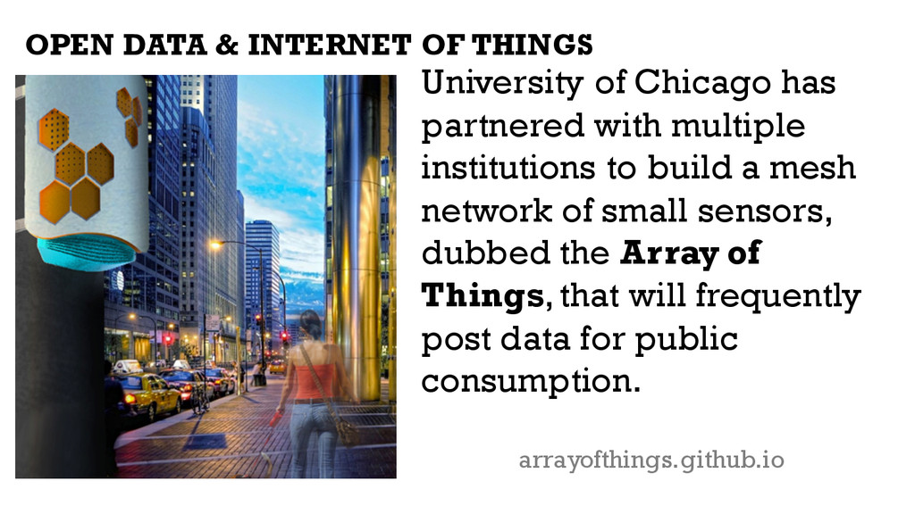 OPEN DATA & INTERNET OF THINGS University of Ch...