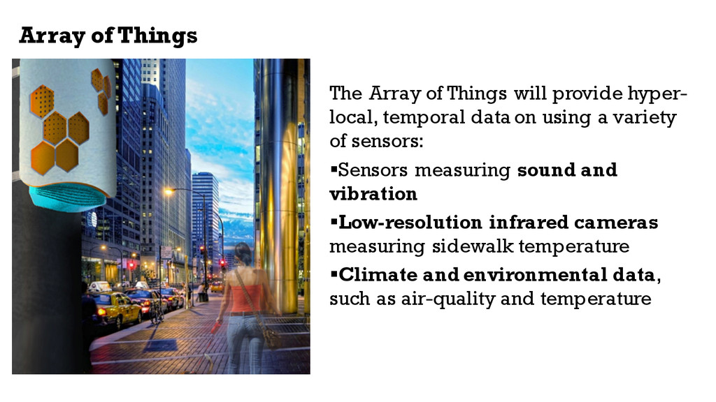 Array of Things The Array of Things will provid...