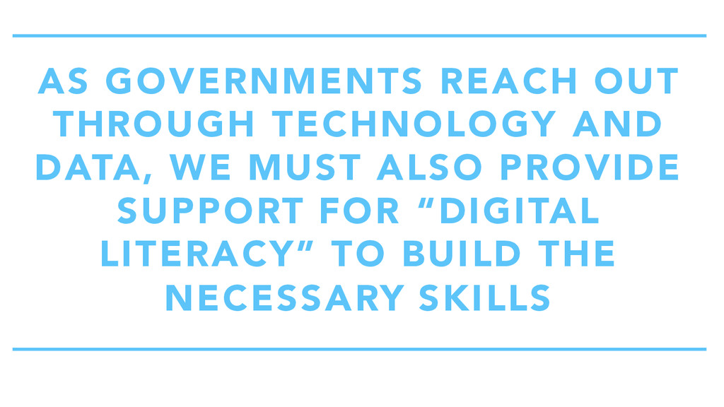 AS GOVERNMENTS REACH OUT THROUGH TECHNOLOGY AND...