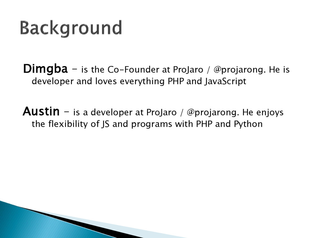 Dimgba – is the Co-Founder at ProJaro / @projar...