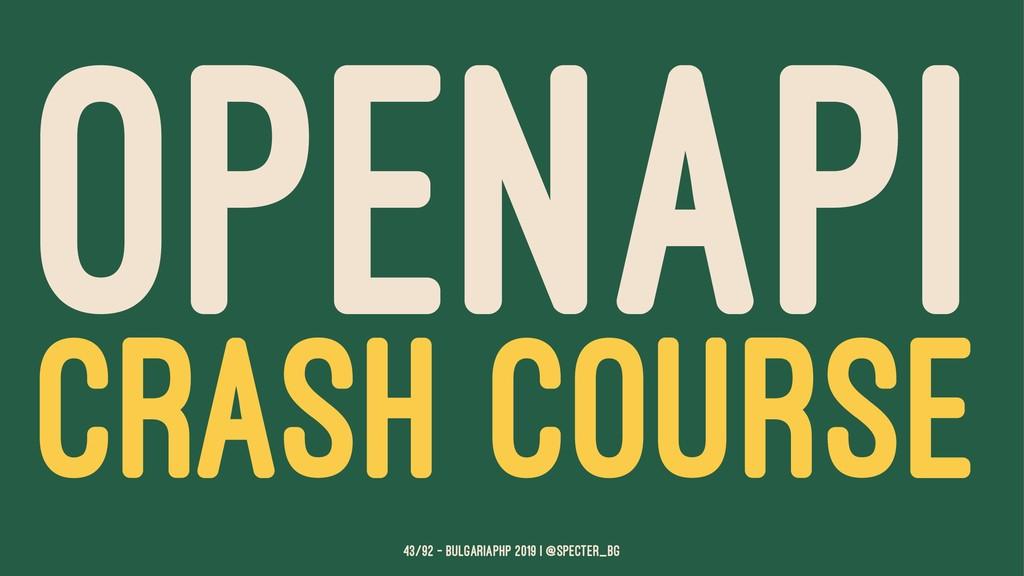 OPENAPI CRASH COURSE 43/92 — BulgariaPHP 2019 |...