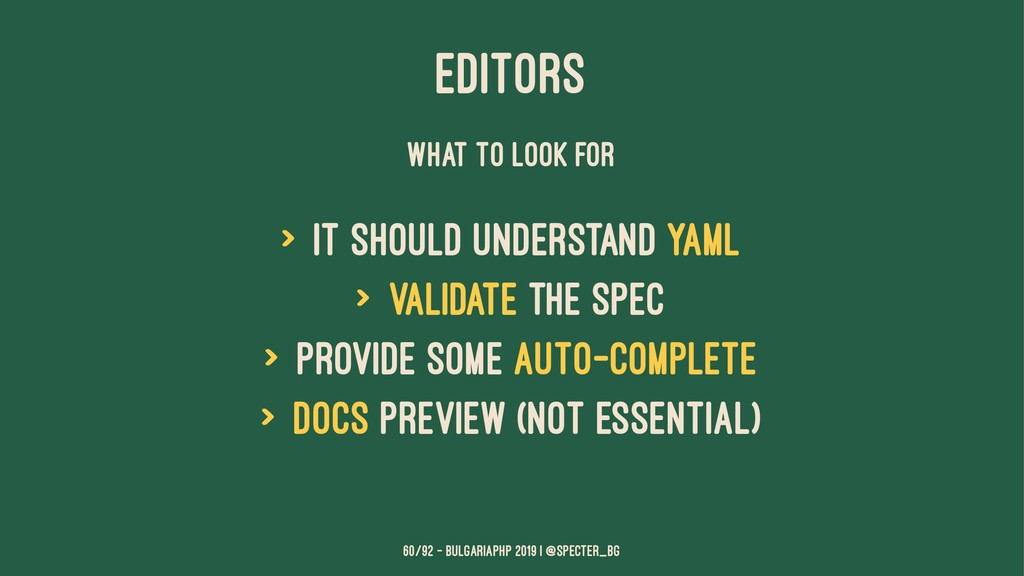 EDITORS WHAT TO LOOK FOR > it should understand...