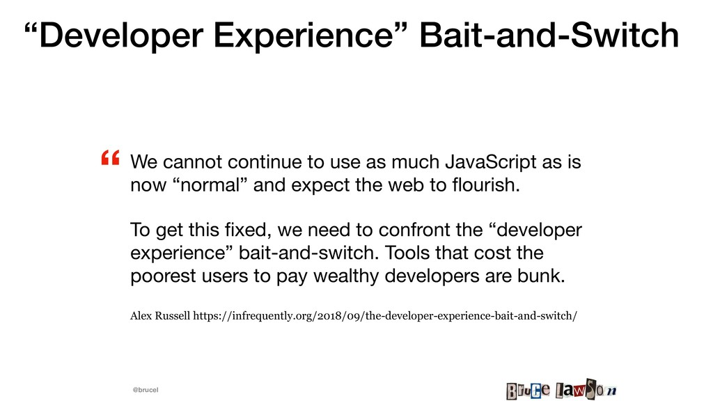 "@brucel ""Developer Experience"" Bait-and-Switch ..."