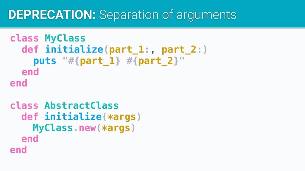 class MyClass def initialize(part_1:, part_2:) ...
