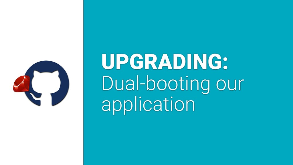 a UPGRADING: Dual-booting our application