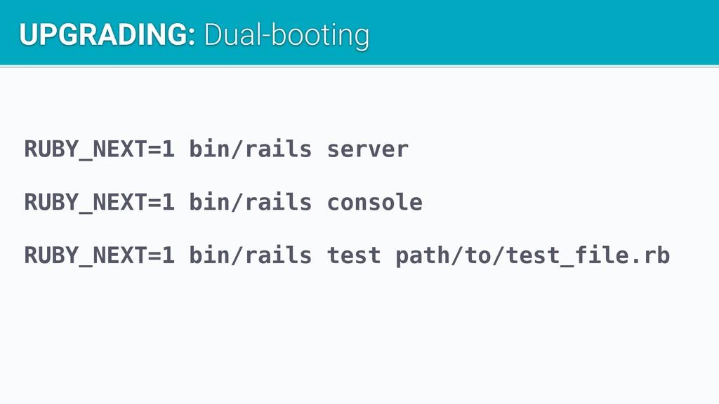 RUBY_NEXT=1 bin/rails server RUBY_NEXT=1 bin/ra...