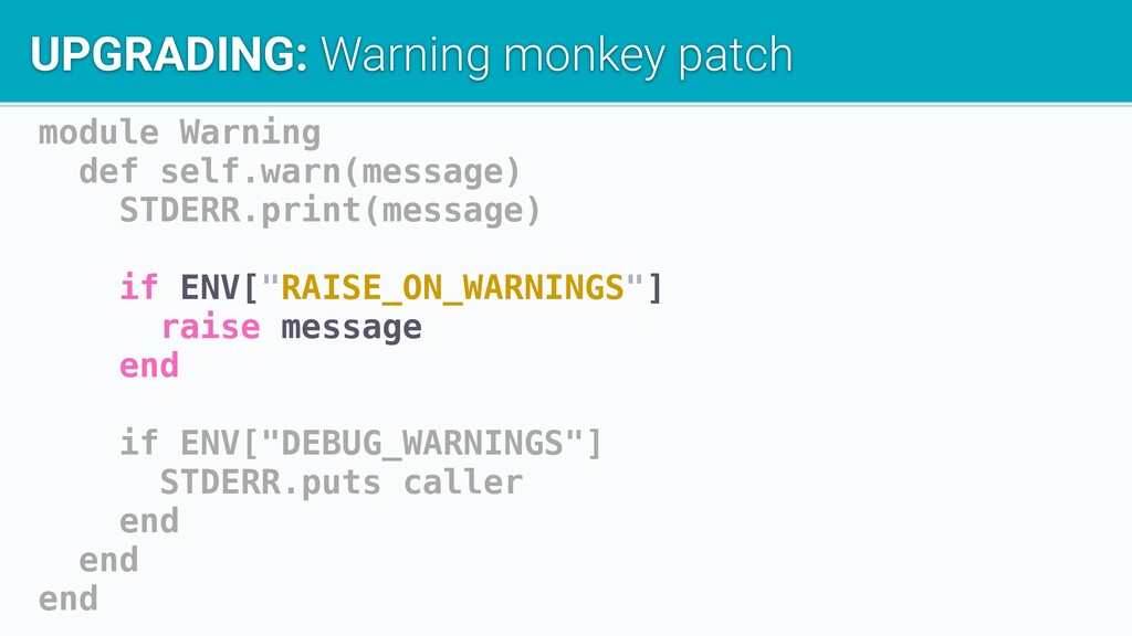 module Warning def self.warn(message) STDERR.pr...