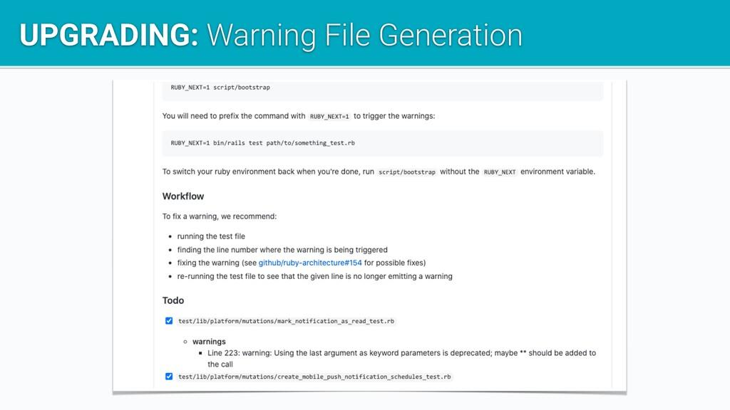 UPGRADING: Warning File Generation