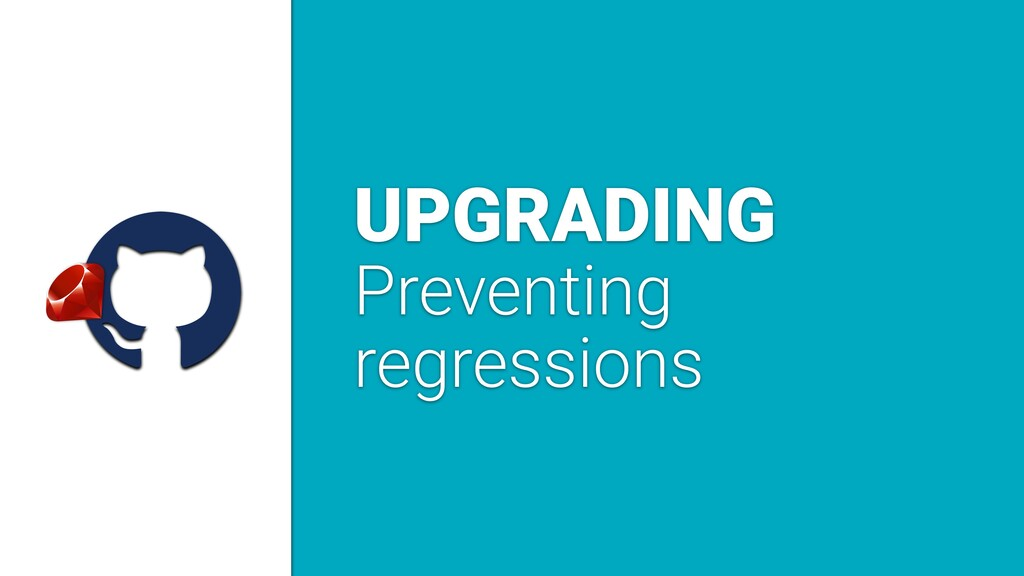 a UPGRADING Preventing regressions