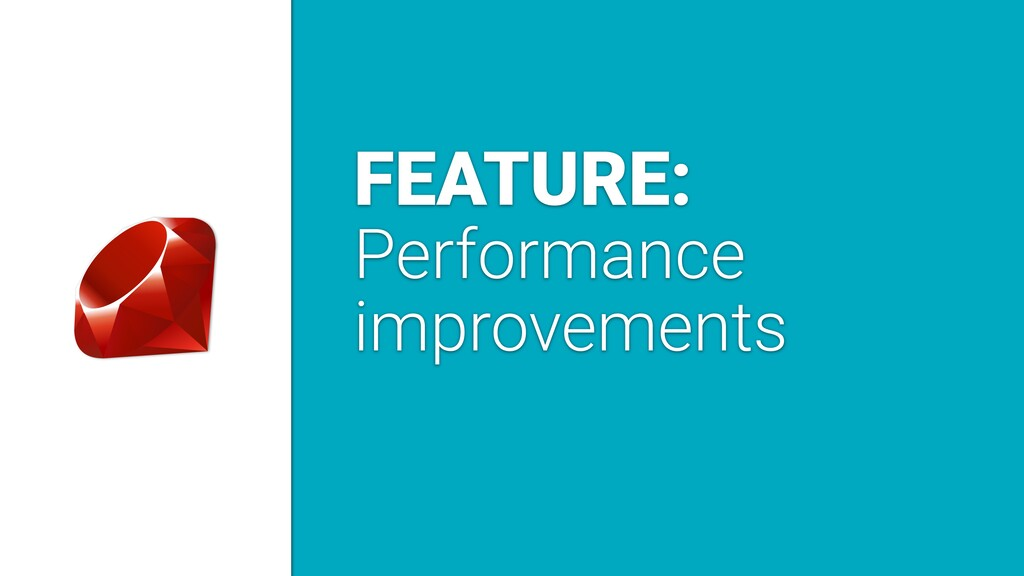 FEATURE: Performance improvements