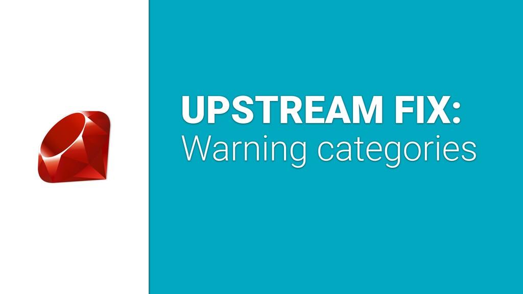UPSTREAM FIX: Warning categories