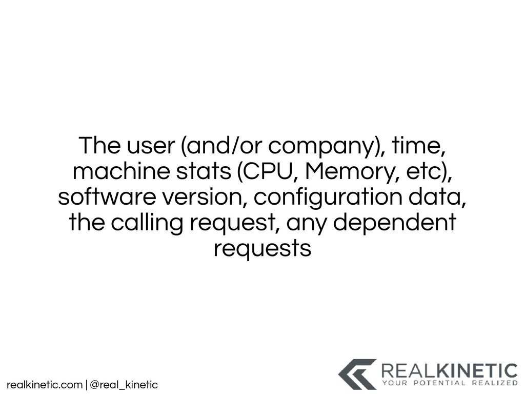 realkinetic.com | @real_kinetic The user (and/o...