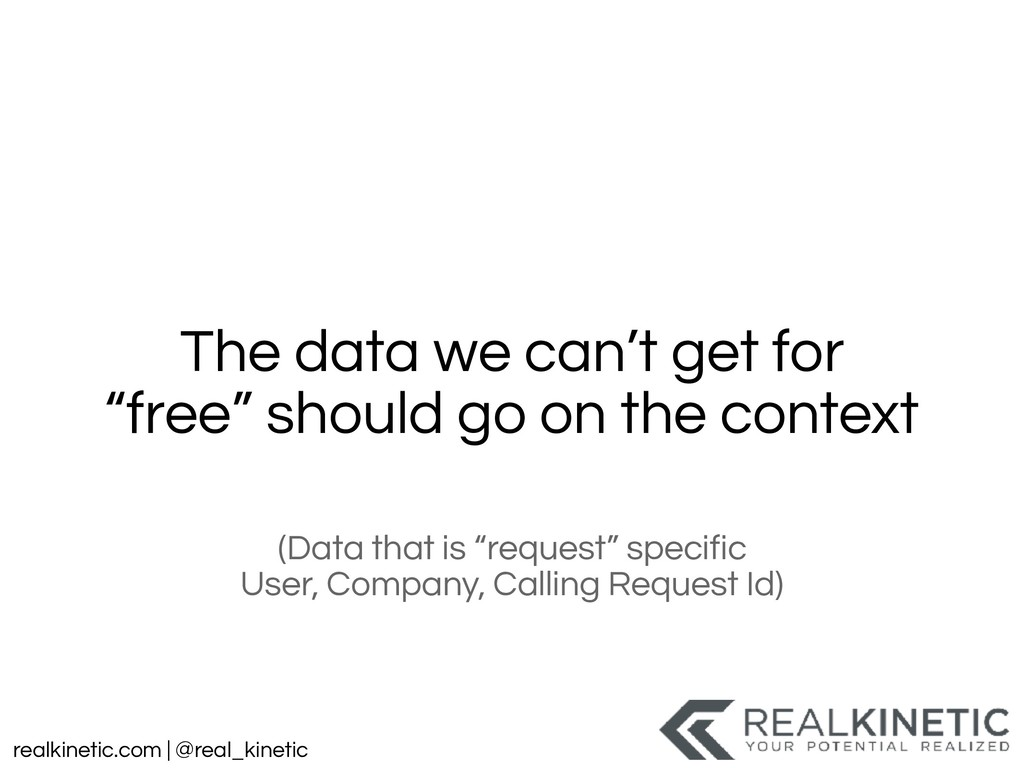 realkinetic.com | @real_kinetic The data we can...