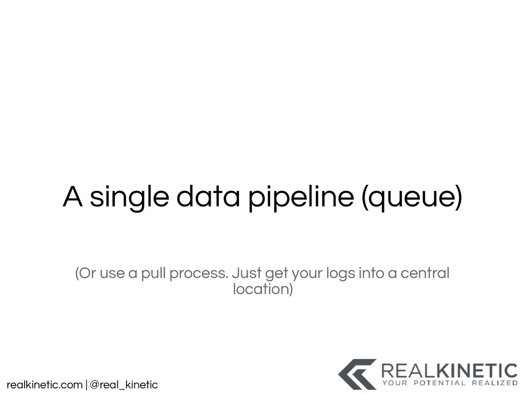 realkinetic.com | @real_kinetic A single data p...