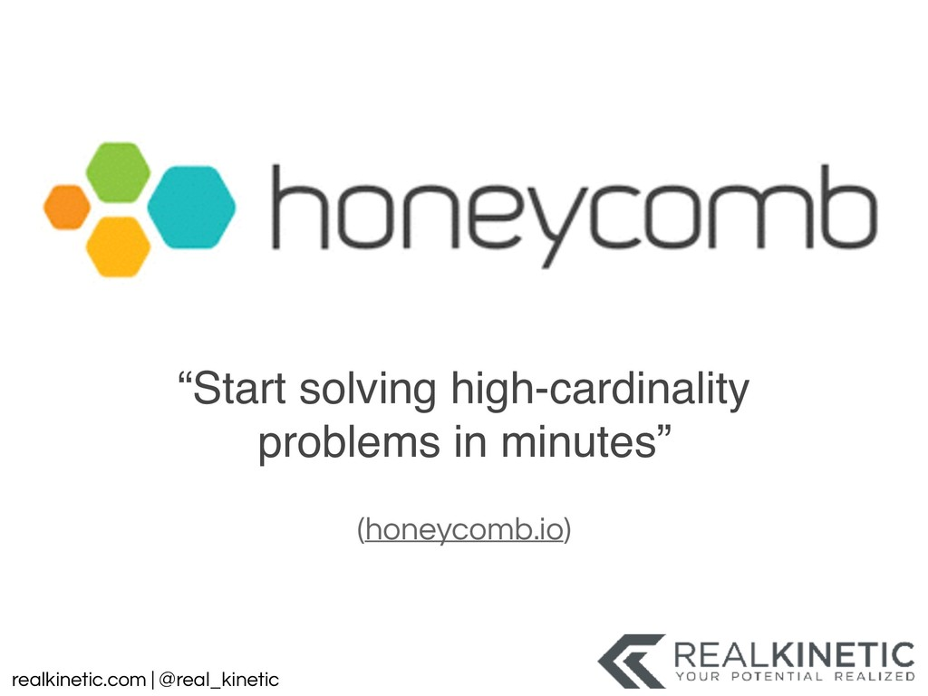 "realkinetic.com | @real_kinetic ""Start solving ..."