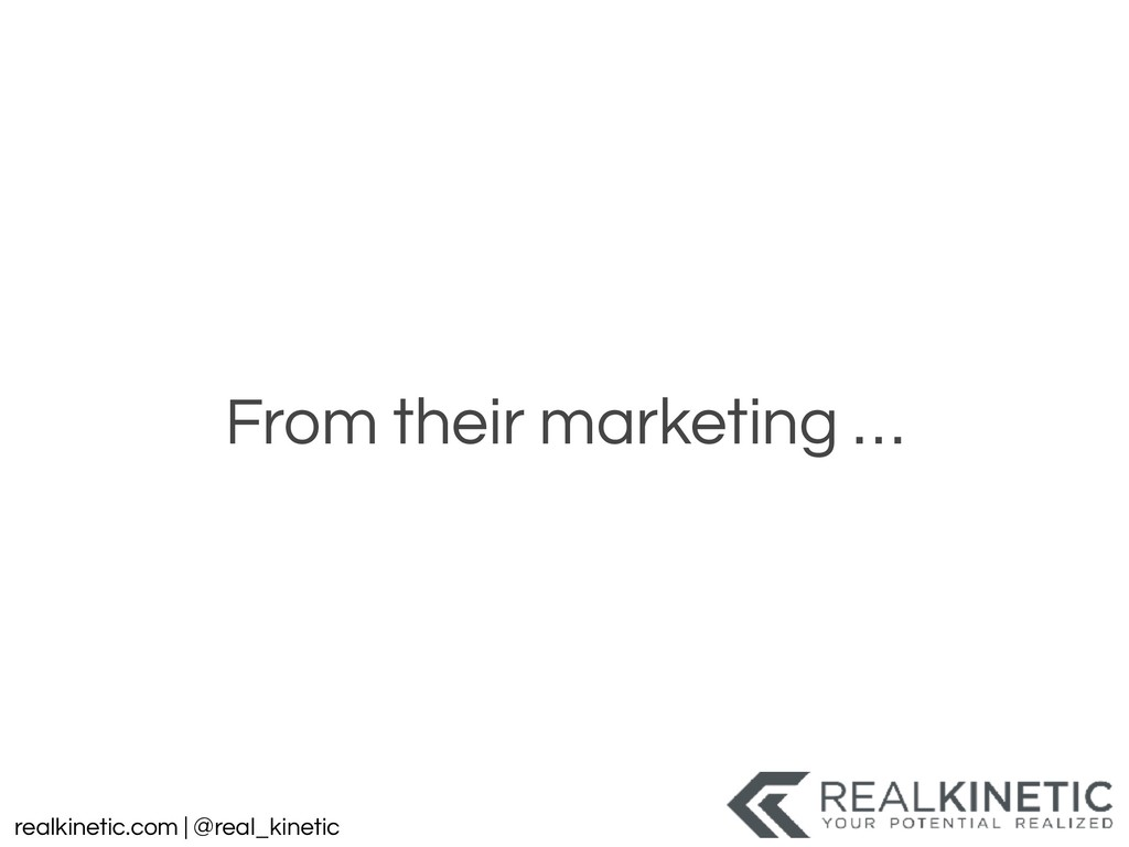 realkinetic.com | @real_kinetic From their mark...