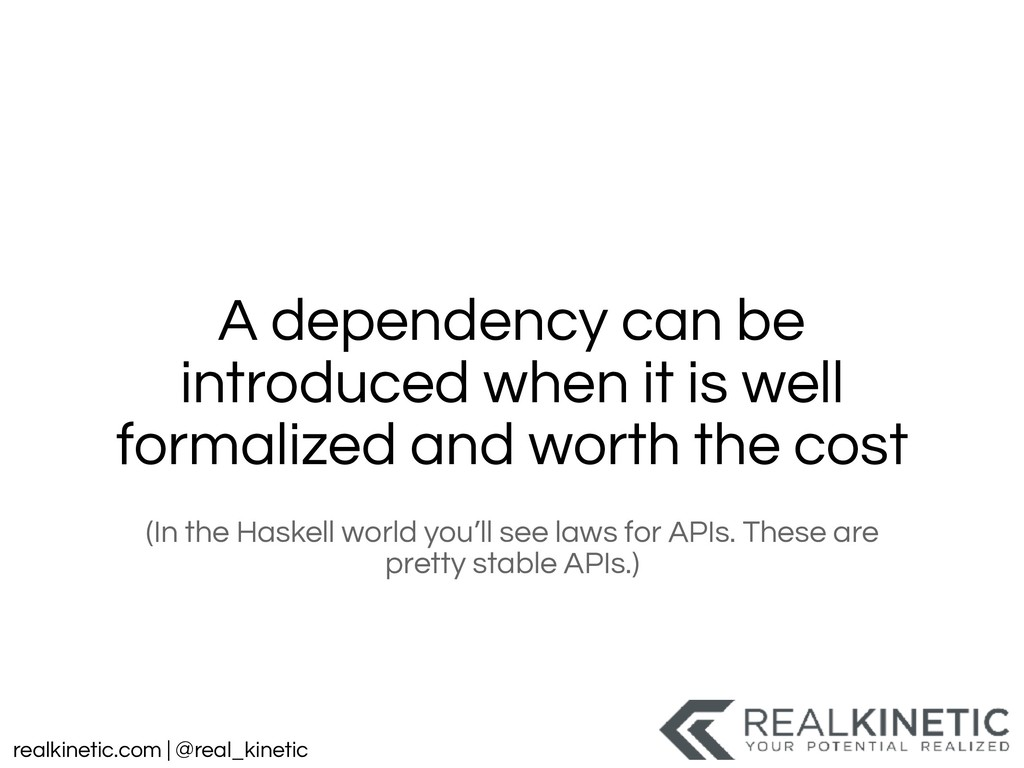 realkinetic.com | @real_kinetic A dependency ca...