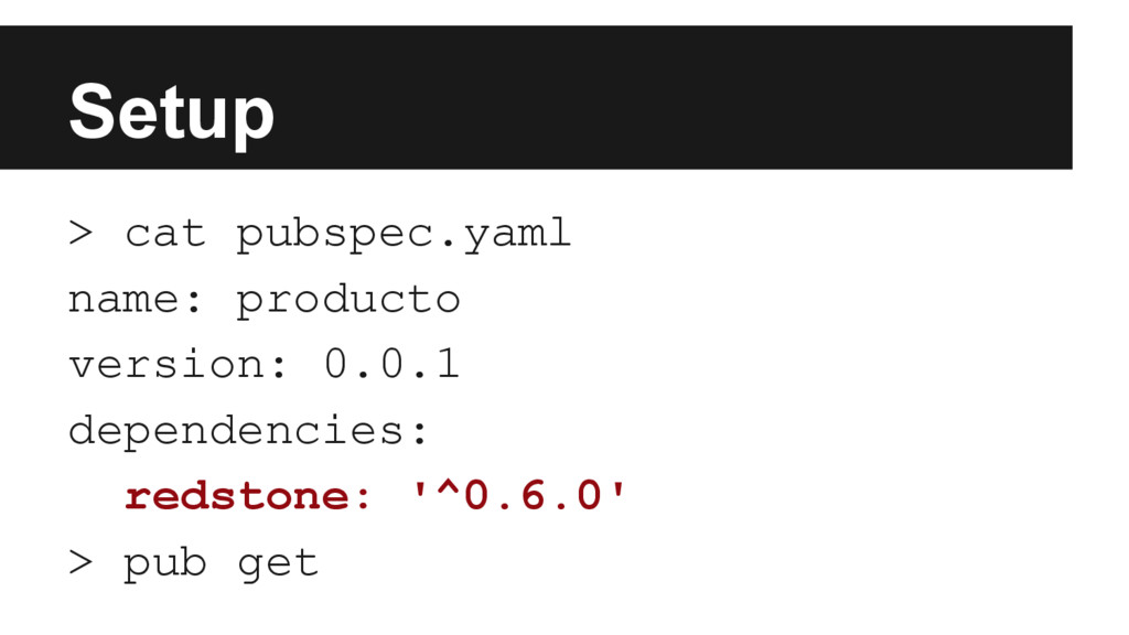 Setup > cat pubspec.yaml name: producto version...