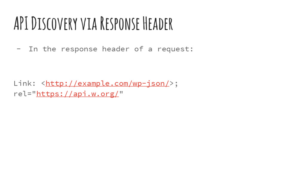 API Discovery via Response Header - In the resp...