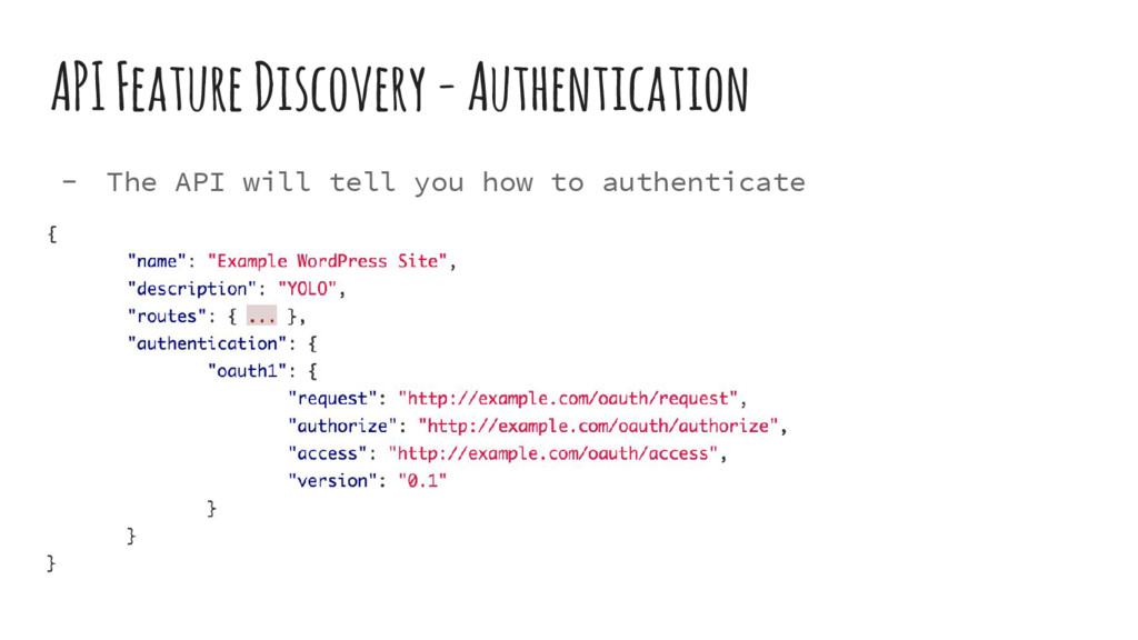 API Feature Discovery - Authentication - The AP...