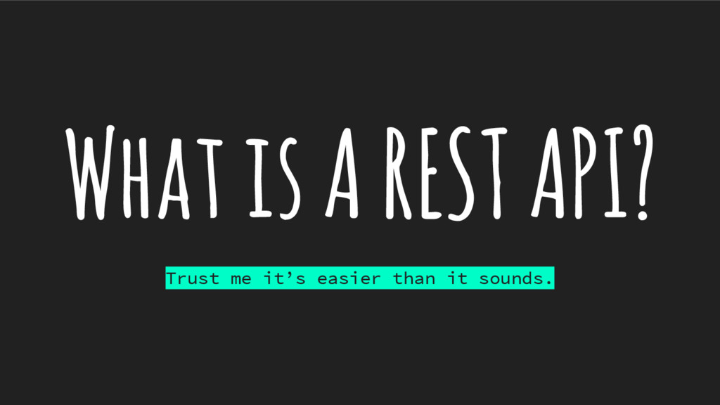 What is A REST API? Trust me it's easier than i...