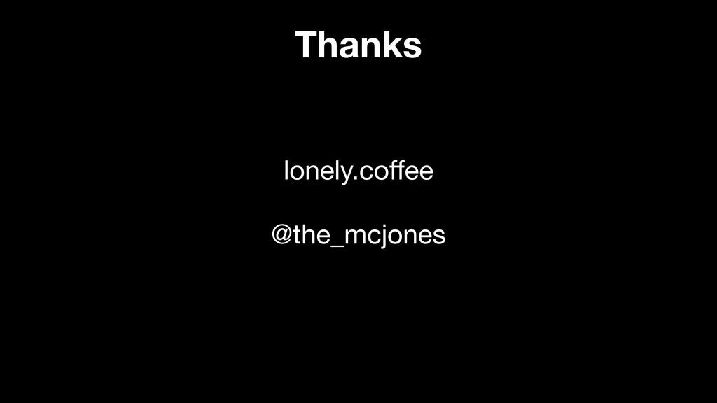 Thanks lonely.coffee  @the_mcjones