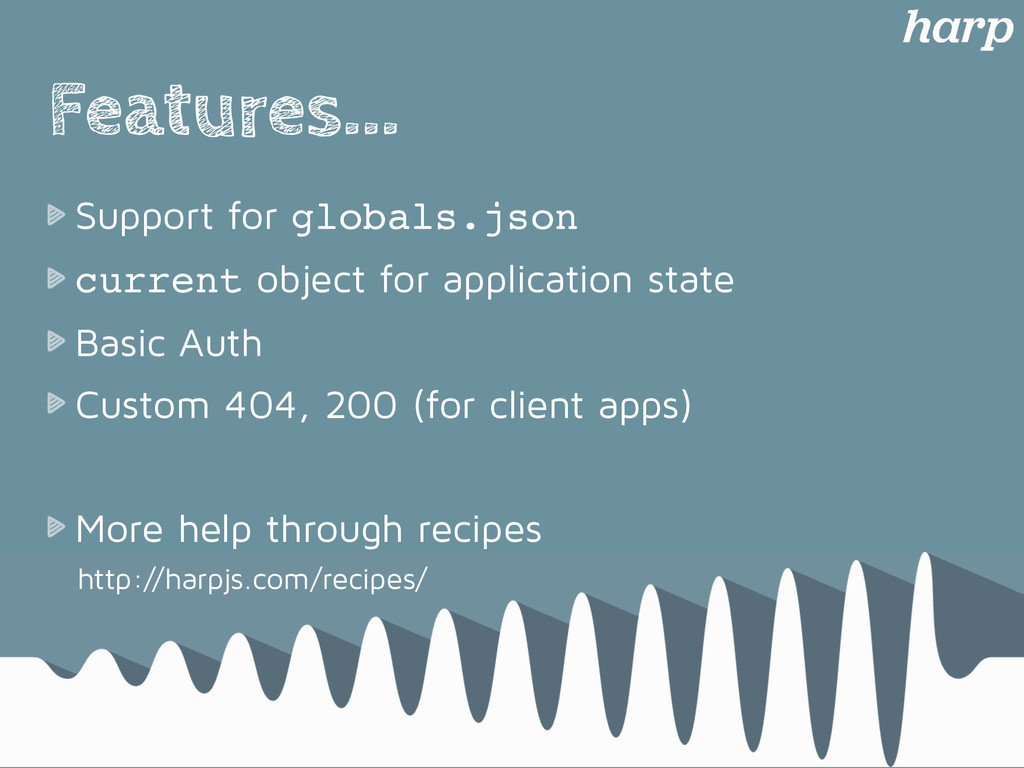Features... Support for globals.json current ob...