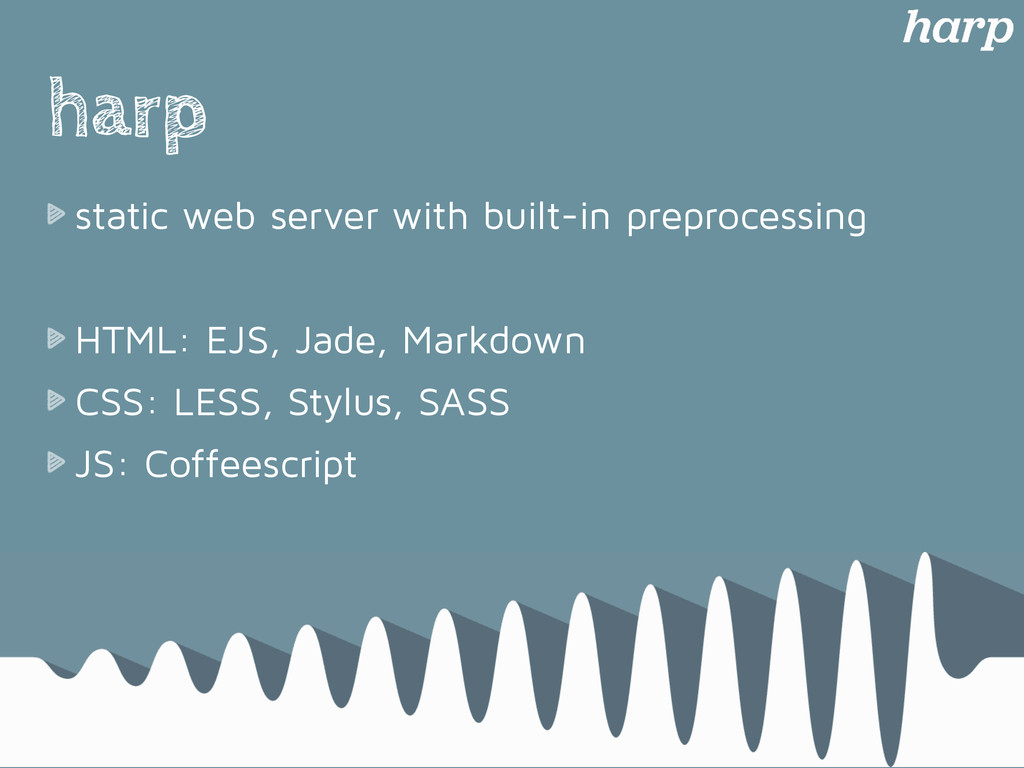 harp static web server with built-in preprocess...