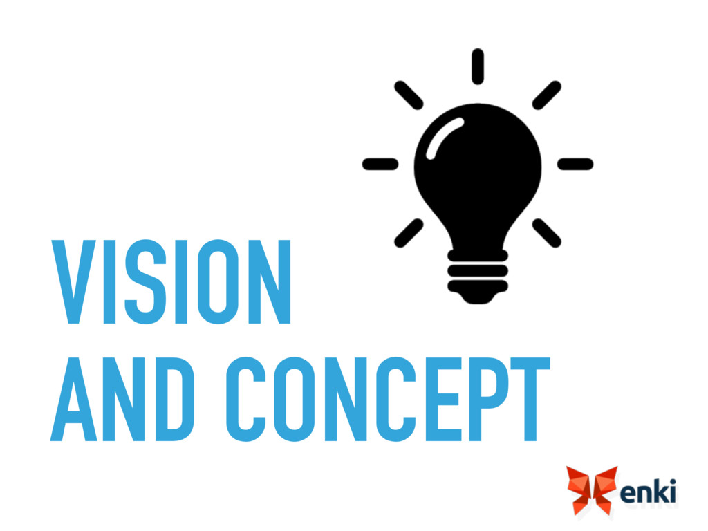 VISION AND CONCEPT