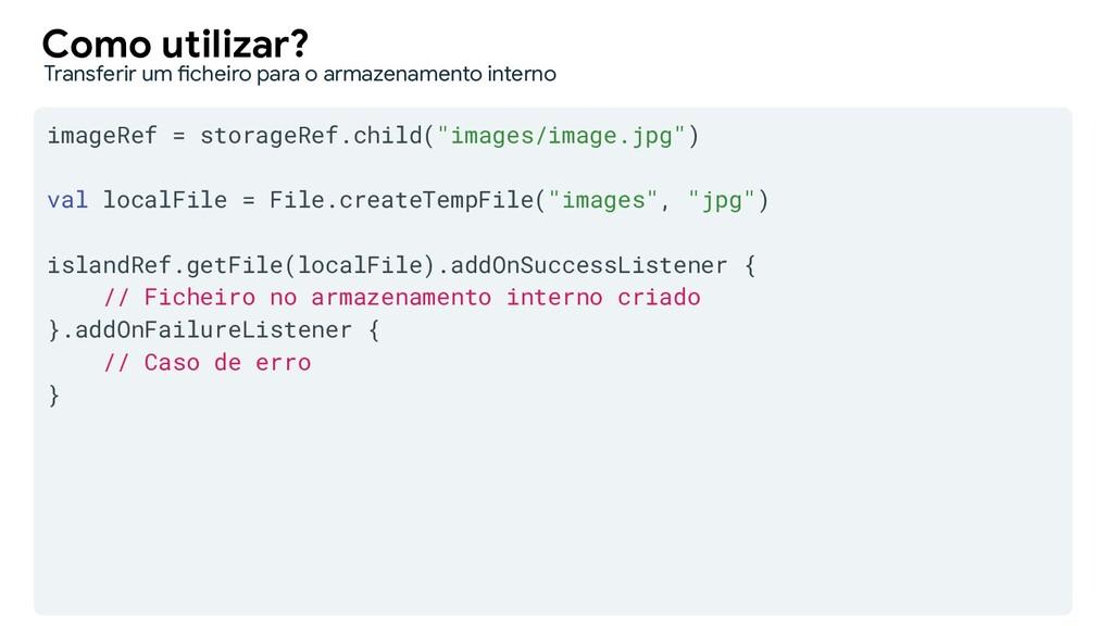 "imageRef = storageRef.child(""images/image.jpg"")..."