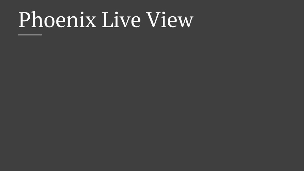 Phoenix Live View