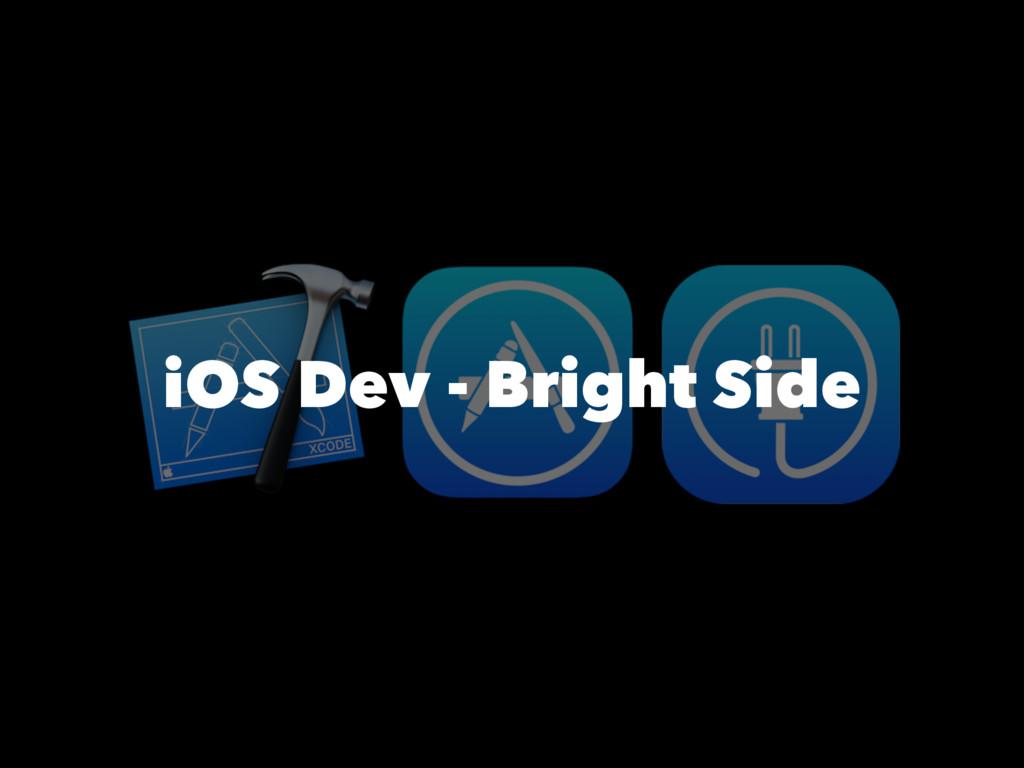 iOS Dev - Bright Side
