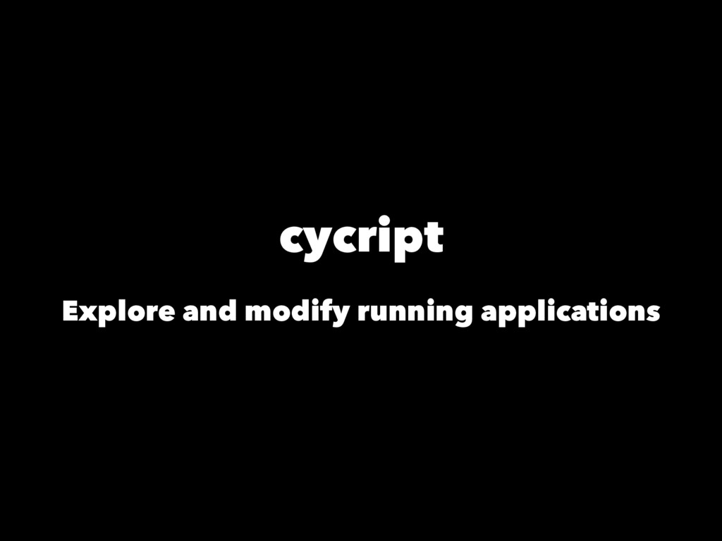 cycript Explore and modify running applications