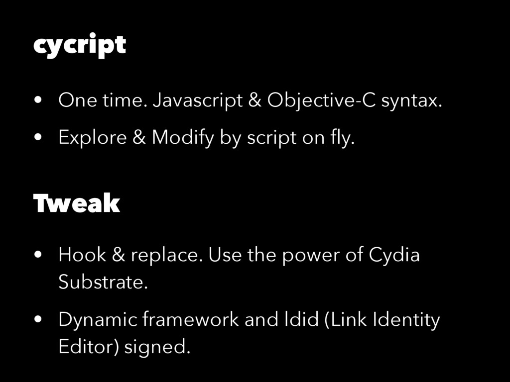 cycript • One time. Javascript & Objective-C sy...